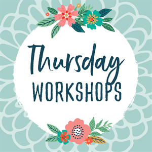 Thursday Workshops